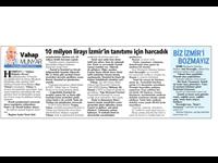 10 Milyon Lirayı İzmir'in Tanıtımı İçin Harcadık