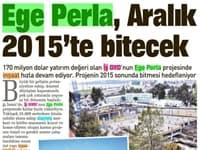 Ege Perla, Aralık 2015'te bitecek