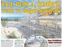 Ege Perla, İzmir'e renk ve değer katacak